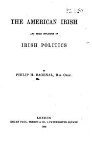 Cover of: The American Irish and their influence on Irish politics | Philip H. Bagenal