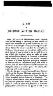 Cover of: Diary of George Mifflin Dallas, while United States minister to Russia 1837-1839, and to England 1856 to 1861