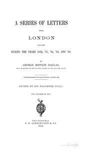 Cover of: A series of letters from London written during the years 1856, '57, '58, '59, and '60