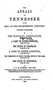 Cover of: The annals of Tennessee to the end of the eighteenth century by