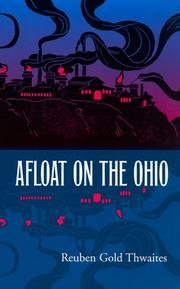 Cover of: Afloat on the Ohio: an historical pilgrimage of a thousand miles in a skiff, from Redstone to Cairo