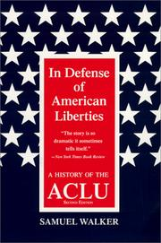 Cover of: In defense of American liberties: a history of the ACLU