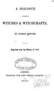 Cover of: A dialogue concerning witches & witchcrafts