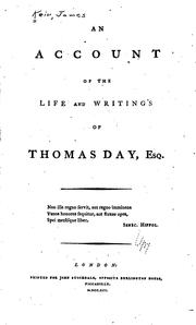 An account of the life and writings of Thomas Day, esq by James Keir