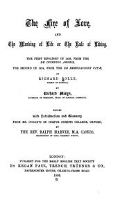 Cover of: The fire of love, and The mending of life; or, The rule of living