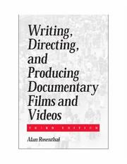 Cover of: Writing, Directing, and Producing Documentary Films and Videos