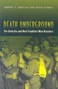 Cover of: Death Underground | Robert E. Hartley