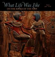 Cover of: What life was like on the banks of the Nile