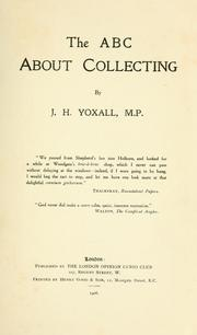 Cover of: The ABC about collecting. | J. H. Yoxall