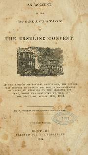 Cover of: An account of the conflagration of the Ursuline convent. |