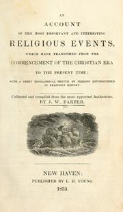 Cover of: An account of the most important and interesting religious events: which have transpired from the commencement of the Christian era to the present time