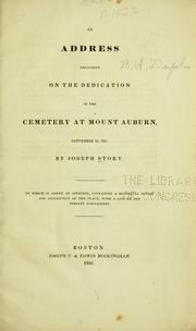 Cover of: An address delivered on the dedication of the cemetery at Mount Auburn, September 24, 1831