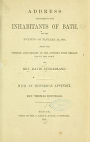 Cover of: Address delivered to the inhabitants of Bath, on the evening of January 23, 1854