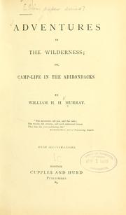 Cover of: Adventures in the wilderness | William Henry Harrison Murray