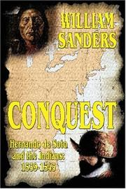 Cover of: Conquest -- Hernando de Soto and the Indians