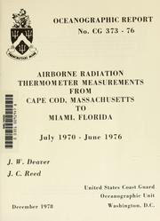 Cover of: Airborne radiation thermometer measurements from Cape Cod, Massachusetts to Miami, Florida, July 1970-June 1976 | J. W. Deaver