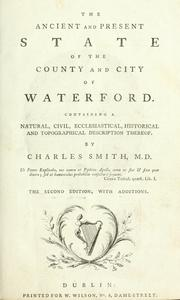 Cover of: The ancient and present state of the county and city of Waterford. | Charles Smith