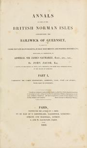 Cover of: Annals of some of the British Norman isles constituting the bailiwick of Guernsey