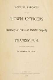 Cover of: Annual reports of the town officers and inventory of polls and ratable property of Swanzey, N.H. for the year ending ... | Swanzey (N.H.)