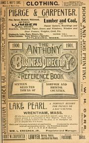 Cover of: Anthony's standard business directory and reference book of Attleboro, No. Attleboro, Wrentham, Franklin, Medway, Millis, Dedham, Medfield, Foxboro, Sharon, Canton, Stoughton, Easton, Avon, Holbrook, Randolph, Massachusetts...[1900-01] |