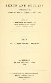 Cover of: Apocrypha anecdota, a collection of thirteen apocryphal books and fragments ... |
