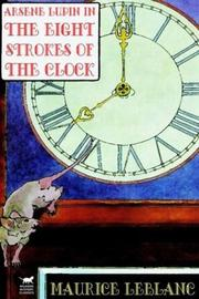 Cover of: Arsene Lupin in the Eight Strokes of the Clock