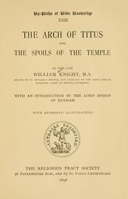 The arch of Titus and the spoils of the temple .. by William Knight