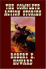 Cover of: The Complete Action Stories