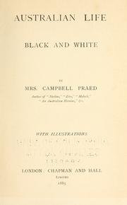 Cover of: Australian life, black and white. | Praed, Campbell Mrs.