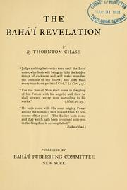 Cover of: The Bahai revelation | Thornton Chase