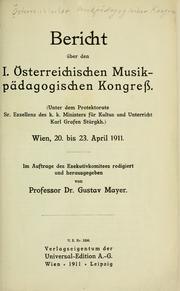 Bericht über den I. Österreichischen Musikpädagogischen Kongress ...