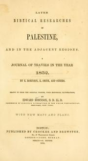 Cover of: Biblical researches in Palestine, and in the adjacent regions