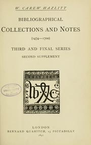 Cover of: Bibliographical collections and notes (1474-1700) | William Carew Hazlitt