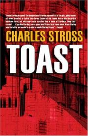 Cover of: Toast | Charles Stross