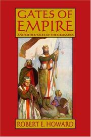 Cover of: Robert E. Howard's Gates Of Empire