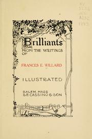 Cover of: Brilliants from the writings of Frances E. Willard