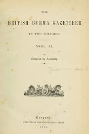 Cover of: The British Burma gazetteer. | Horace Ralph Spearman