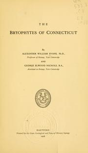Cover of: The bryophytes of Connecticut