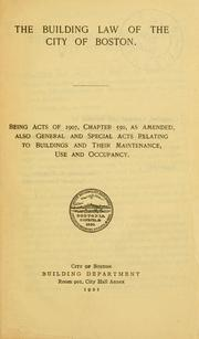 Cover of: The building code of the city of Boston. (title varies). | Boston (Mass.). Building Dept.