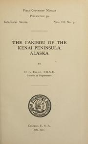 Cover of: The caribou of the Kenai Peninsula, Alaska