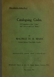 Cover of: Cataloguing codes. | Maurice H. B. Mash