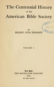 Cover of: centennial history of the American Bible Society | Henry Otis Dwight