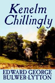 Cover of: Kenelm Chillingly | Edward Bulwer Lytton