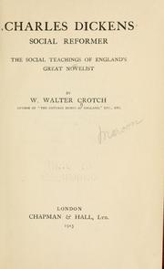 Cover of: Charles Dickens, social reformer by W. Walter Crotch