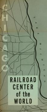 Cover of: Chicago, railroad center of the world |