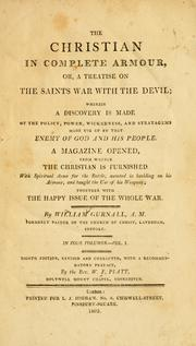 Cover of: The Christian in complete armour, or, a treatise on the saints war with the devil