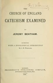 Cover of: The Church of England catechism examined