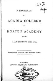 Cover of: Memorials of Acadia College and Horton Academy for the half-century 1828-1878 |
