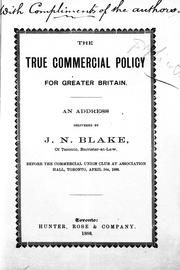 Cover of: The true commercial policy for Greater Britain |