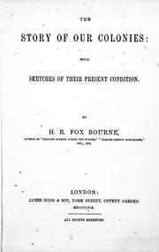 Cover of: The story of our colonies: with sketches of their present condition